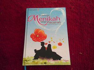 Buku Indahnya Menikah Tanpa Pacaran karya Agus ariwibowo dan fidayani