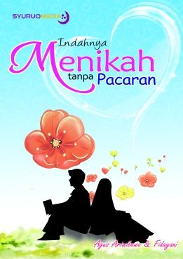 Buku Indahnya Menikah Tanpa Pacaran Karya Agus Ariwibowo dan Fidayanni